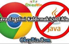 Google Chrome Java Engeli Kaldırma